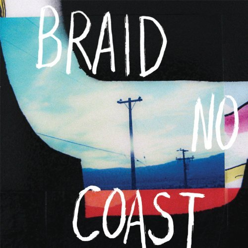 Braid No Coast