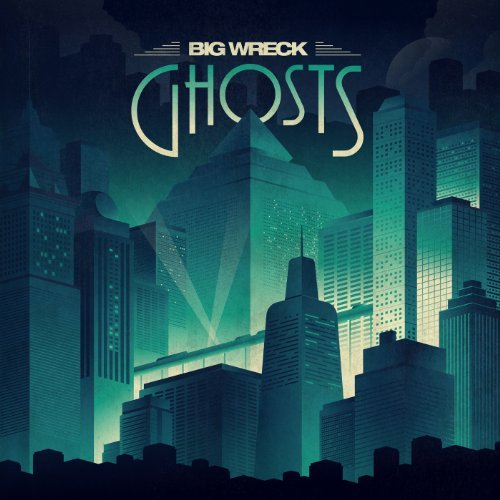 Big Wreck Ghosts