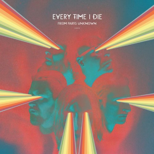 Every Time I Die From Parts Unknown