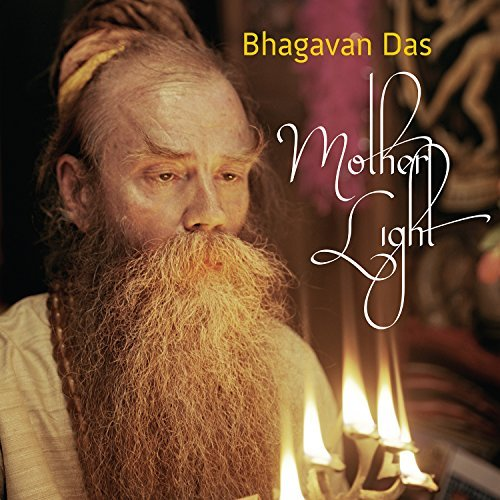 Bhagavan Das Mother Light