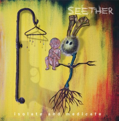 Seether Isolate & Medicate Explicit Version