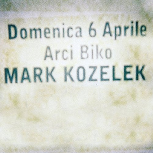 Mark Kozelek Live At Biko Live At Biko