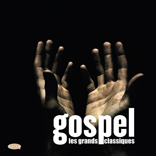 Gospel Greatest Classics Gospel Greatest Classics
