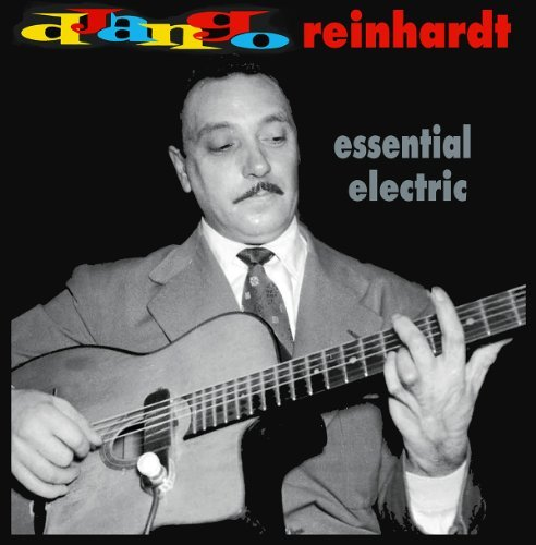 Django Reinhardt Essential Electric