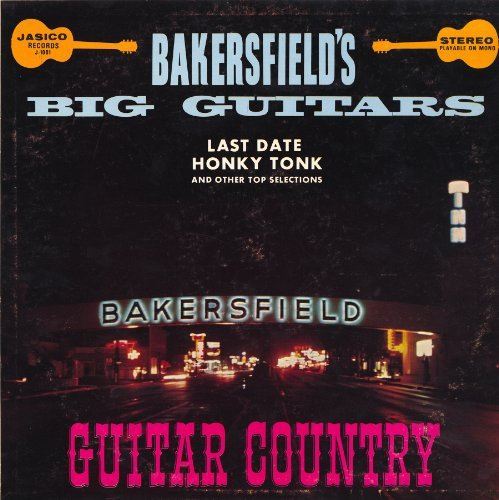 Bakersfield Big Guitars Bakersfield Big Guitars