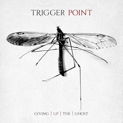 Trigger Point Giving Up The Ghost