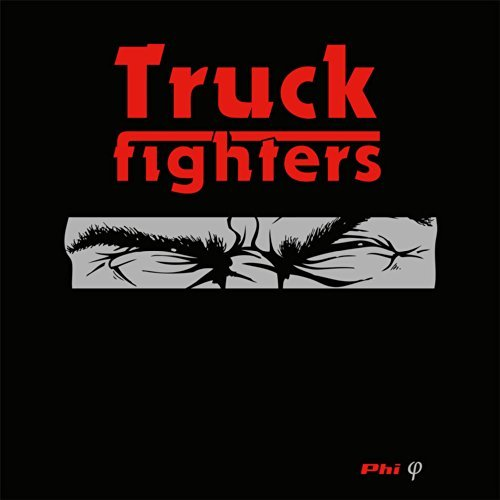 Truckfighters Phi