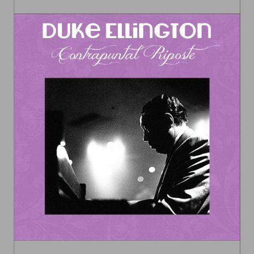 Duke Ellington Contrapuntal Riposte