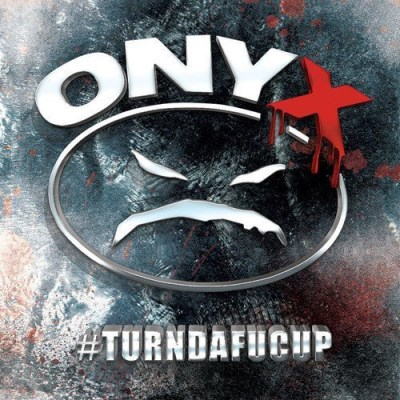 Onyx Turndafucup Explicit Version