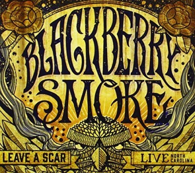 Blackberry Smoke Leave A Scar Live In North Ca