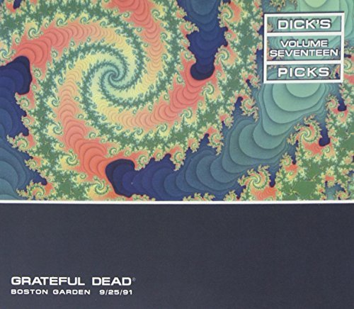 Grateful Dead Dick's Picks 17 Boston Garden