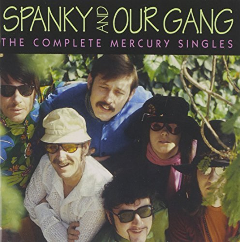Spanky & Our Gang Complete Mercury Singles