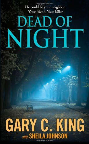 Gary C. King Dead Of Night