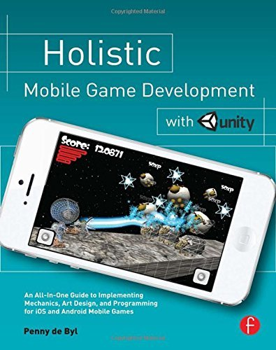Penny De Byl Holistic Mobile Game Development With Unity