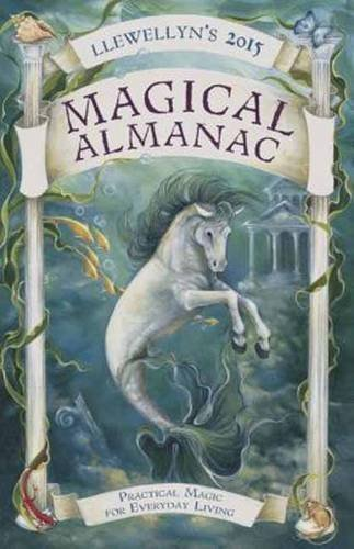 Llewellyn Llewellyn's Magical Almanac Practical Magic For Everyday Living 2015