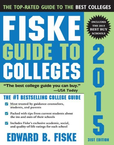 Edward B. Fiske Fiske Guide To Colleges 0031 Edition;2015