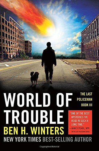 Ben H. Winters World Of Trouble