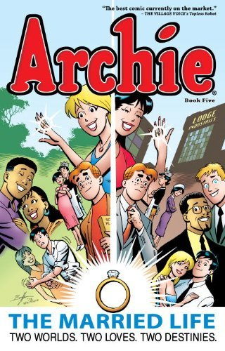 Paul Kupperberg Archie The Married Life Book 5