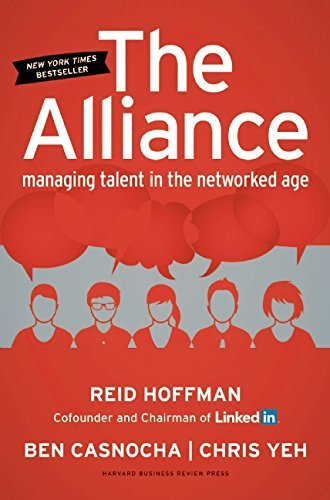 Reid Hoffman The Alliance Managing Talent In The Networked Age