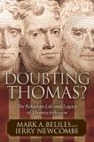 Mark A. Beliles Doubting Thomas The Religious Life And Legacy Of Thomas Jefferson