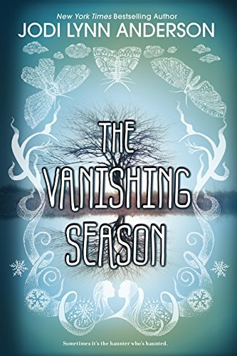 Jodi Lynn Anderson The Vanishing Season