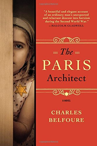Charles Belfoure The Paris Architect