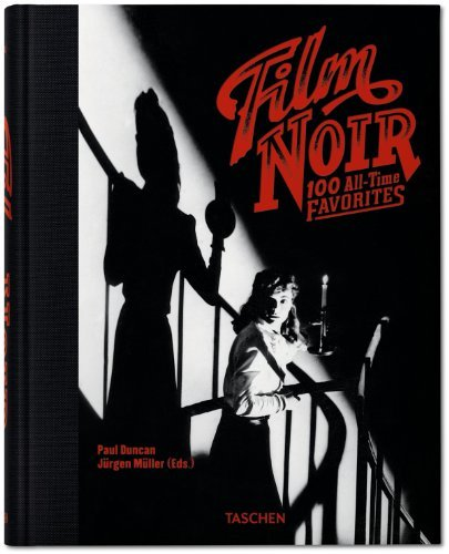 Paul Duncan Film Noir 100 All Time Favorites