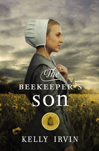 Kelly Irvin The Beekeeper's Son
