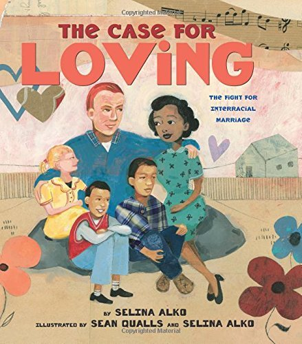 Selina Alko The Case For Loving The Fight For Interracial Marriage The Fight For