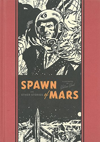 Wallace Wood Spawn Of Mars And Other Stories