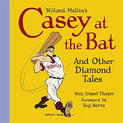 Willard Mullin Willard Mullin's Casey At The Bat And Other Tales