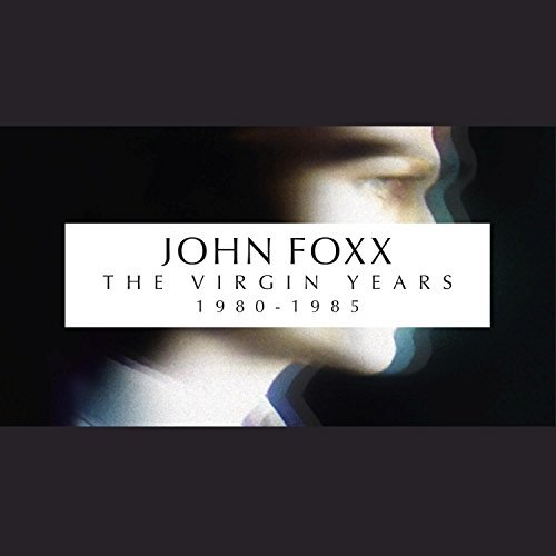 John Foxx Virgin Years (1980 85 Boxset) 5 CD