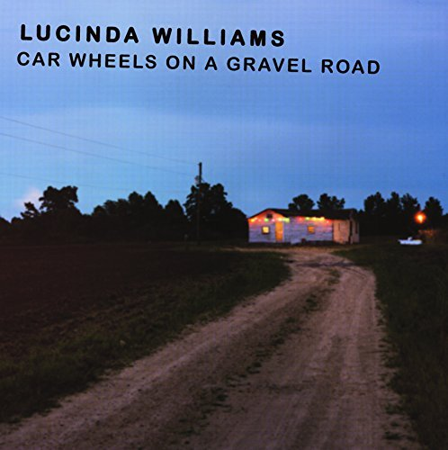 Lucinda Williams Car Wheels On A Gravel Road Import Eu