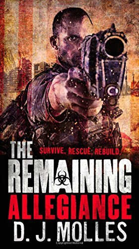 D. J. Molles The Remaining Allegiance