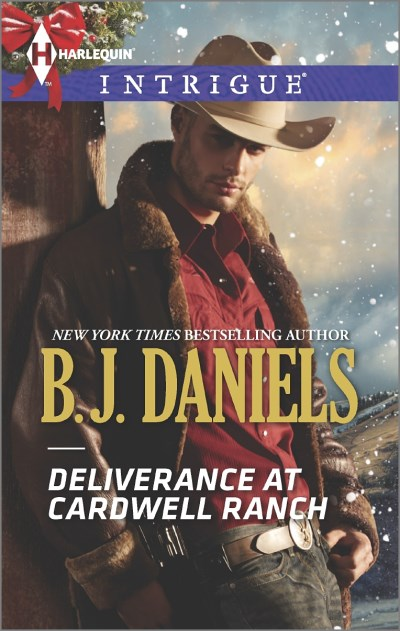B. J. Daniels Deliverance At Cardwell Ranch