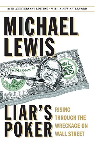 Michael Lewis Liar's Poker Rising Through The Wreckage On Wall Street 0025 Edition;anniversary