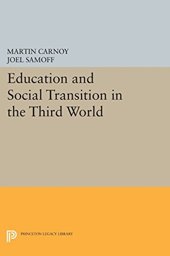 Martin Carnoy Education And Social Transition In The Third World