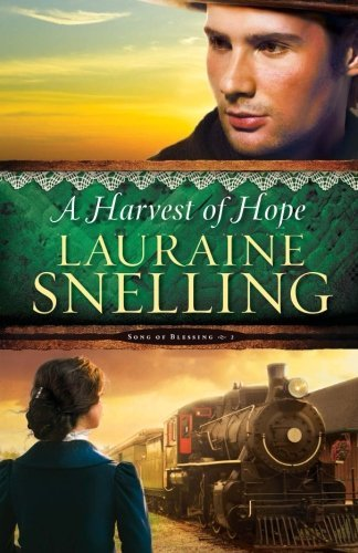 Lauraine Snelling A Harvest Of Hope