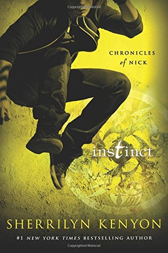 Sherrilyn Kenyon Instinct Chronicles Of Nick