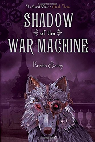 Kristin Bailey Shadow Of The War Machine