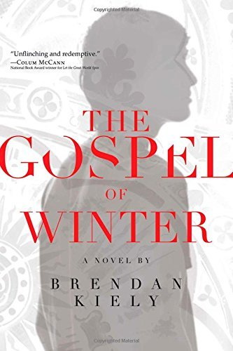 Brendan Kiely The Gospel Of Winter Reprint