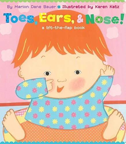 Marion Dane Bauer Toes Ears & Nose! A Lift The Flap Book (lap Edition)