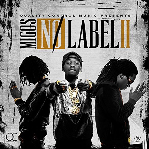 Migos No Label Ii Explicit