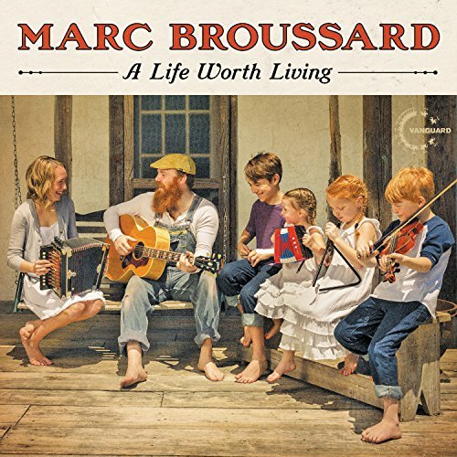 Marc Broussard Life Worth Living