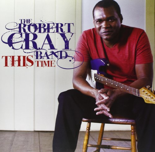 Robert Cray This Time