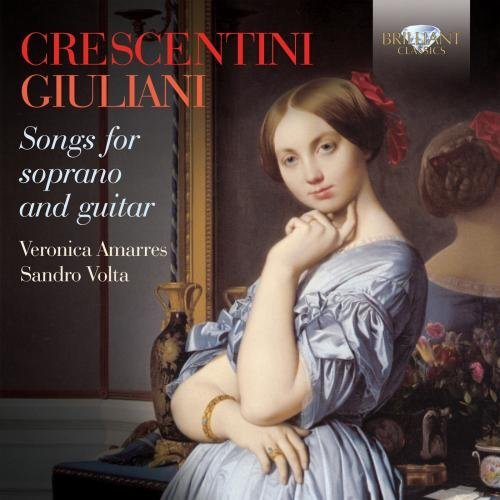Crescentini Giuliani Volta Songs For Soprano & Guitar