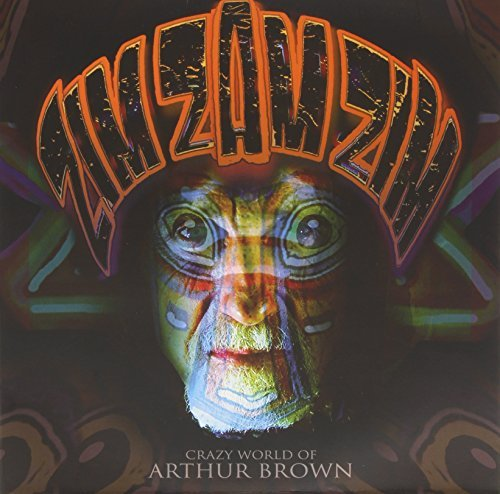 Crazy World Of Arthur Brown Zim Zam Zim