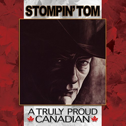 Stompin' Tom Connors Truly Proud Canadian Import Can