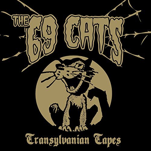 69 Cats Transylvanian Tapes