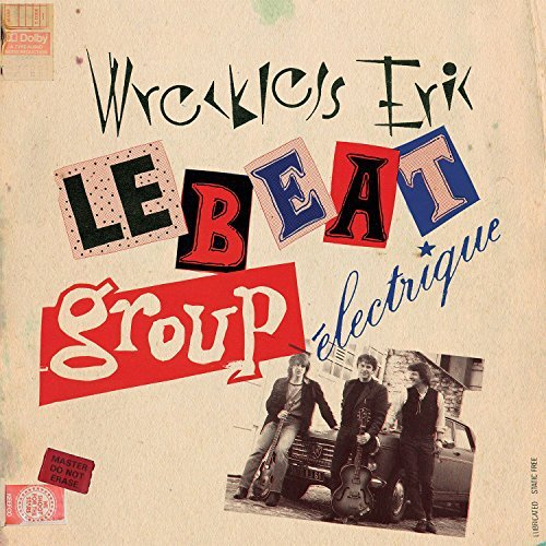 Wreckless Eric Le Beat Group Electrique
